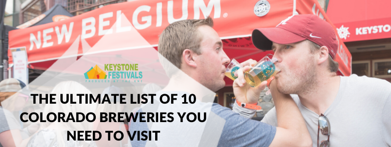 THE ULTIMATE LIST OF 10 COLORADO BREWERIES YOU NEED TO VISIT