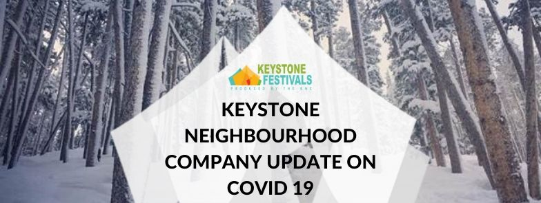 Keystone Festivals Update On Covid 19