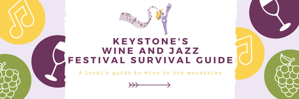 """Keystone Festivals Gives You The Ultimate """"Wine And Jazz Festival Survival Guide"""""""